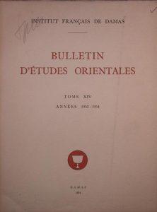 BULLETIN D'ETUDES ORIENTALES, TOME XIV, ANNEES 1952-1954, DAMAS 1954, چاپ دمشق, (HZ1856)