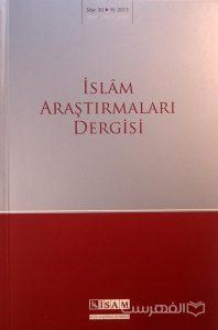 ISLAM ARASTIRMALARI DERGISI, Sayi: 30, Yil: 2013, چاپ ترکیه, (MZ2187)