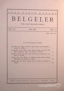 BELGELER, TURK TARIH BELGELERI DERGISI, XI, 1981-1986, Sayi 15, چاپ ترکیه, (MZ2296)