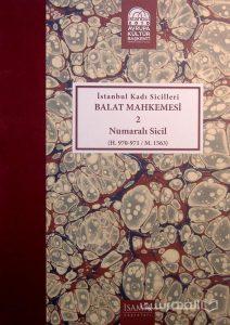 Istanbul Kadi Sicilleri, BALAT MAHKEMESI, 2, Numarali sicil, چاپ ترکیه, (MZ2328)