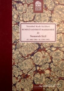 Istanbul Kadi Sicilleri, RUMELI SADARETI MAHKEMESI, 21, Numarali sicil, چاپ ترکیه, (MZ2332)