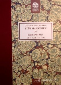 Istanbul Kadi Sicilleri, EYUB MAHKEMESI, 37, Numarali sicil, چاپ ترکیه, (MZ2341)