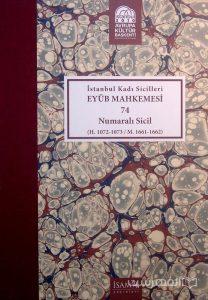 Istanbul Kadi Sicilleri, EYUB MAHKEMESI, 74, Numarali sicil, چاپ ترکیه, (MZ2345)