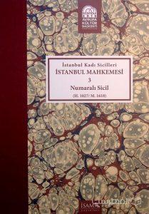 Istanbul Kadi Sicilleri, ISTANBUL MAHKEMESI, 3, Numarali sicil, چاپ ترکیه, (MZ2346)