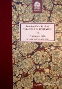 Istanbul Kadi Sicilleri, ISTANBUL MAHKEMESI, 18, Numarali sicil, (MZ2354)
