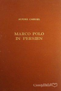 ALFONS GABRIEL, MARCO POLO IN PERSIEN, چاپ اتریش, (HZ2541)