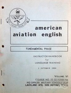 american aviation english, FUNDEMENTAL PHASE, INSTRUCTOR HANDBOOK for LANGUAGE TRAINING, 1 OCTOBER 1954, VOLUME VI, چاپ آمریکا, (MZ3324)