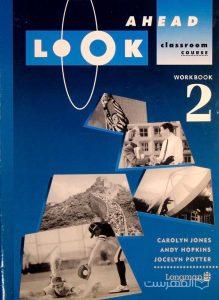 AHEAD LOOK WORK BOOK 2